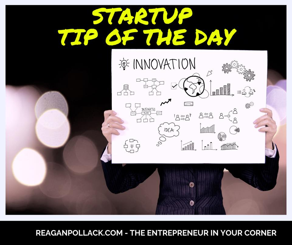 Startup Tip of the Day - Creating an Innovative Corporate Culture - Reagan Pollack