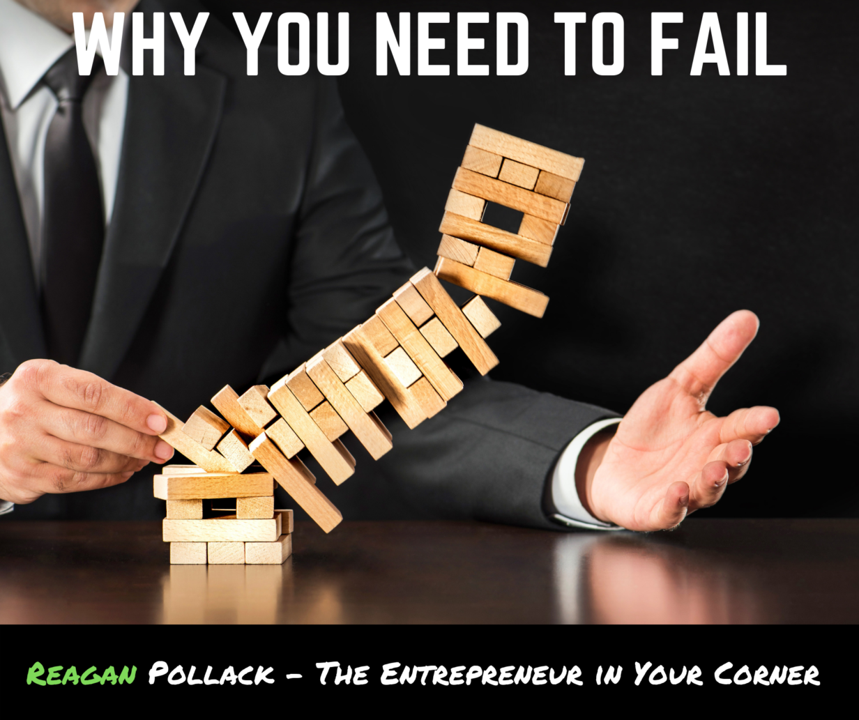 Why Failure is good for Startup Founders. - Reagan Pollack